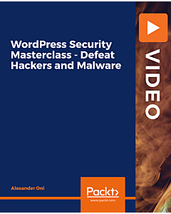 WordPress Security Masterclass - Defeat Hackers and Malware [Video]