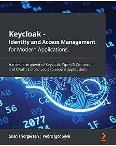 Keycloak - Identity and Access Management for Modern Applications