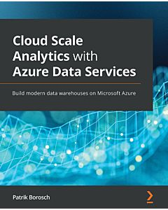 Cloud Scale Analytics with Azure Data Services