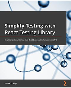 Simplify Testing with React Testing Library
