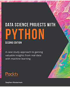 Data Science Projects with Python - Second Edition