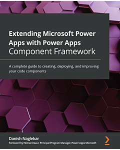 Extending Microsoft Power Apps with Power Apps Component Framework