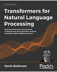 Transformers for Natural Language Processing