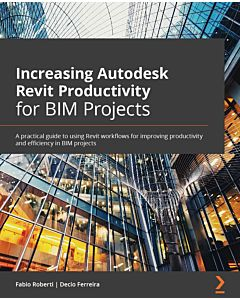 Increasing Autodesk Revit Productivity for BIM Projects