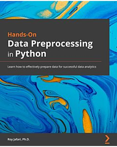 Hands-On Data Preprocessing in Python