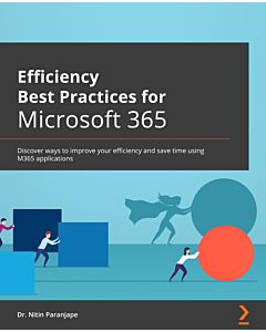 Efficiency Best Practices for Microsoft 365