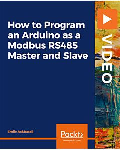 How to Program an Arduino as a Modbus RS485 Master and Slave [Video]