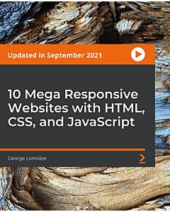 10 Mega Responsive Websites with HTML, CSS, and JavaScript [Video]