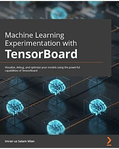 Machine Learning Experimentation with TensorBoard