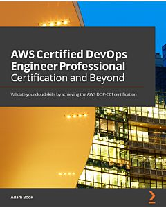 AWS Certified DevOps Engineer Professional Certification and Beyond