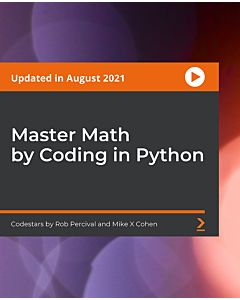 Master Math by Coding in Python [Video]