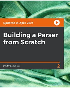 Building a Parser from Scratch [Video]