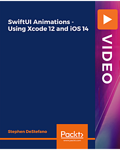 SwiftUI Animations - Using Xcode 12 and iOS 14 [Video]