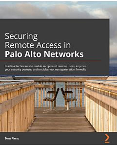 Securing Remote Access in Palo Alto Networks