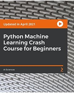 Python Machine Learning Crash Course for Beginners [Video]