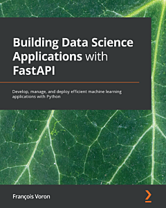 Building Data Science Applications with FastAPI