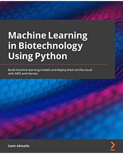 Machine Learning in Biotechnology Using Python