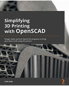 Simplifying 3D Printing with OpenSCAD