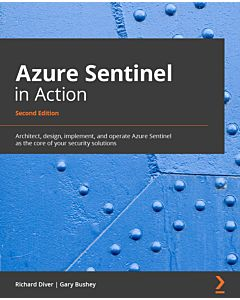 Azure Sentinel in Action - Second Edition