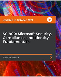 SC-900: Microsoft Security, Compliance, and Identity Fundamentals [Video]