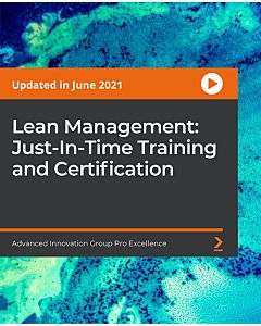 Lean Management: Just-In-Time Training and Certification [Video]