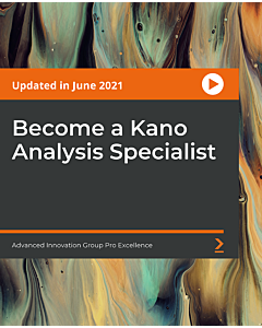 Become a Kano Analysis Specialist [Video]