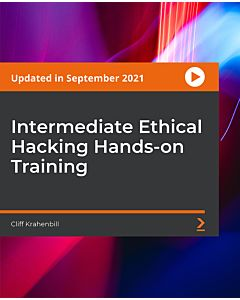 Intermediate Ethical Hacking Hands-on Training [Video]