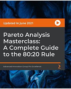 Pareto Analysis Masterclass: A Complete Guide to the 80:20 Rule [Video]