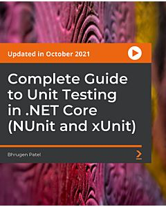 Complete Guide to Unit Testing in .NET Core (NUnit and xUnit) [Video]