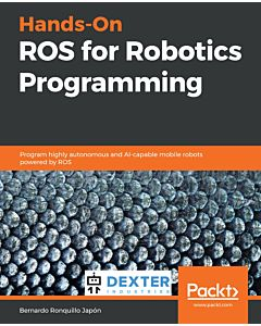 Hands-On ROS for Robotics Programming