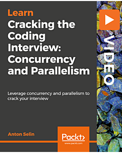 Cracking the Coding Interview: Concurrency and Parallelism [Video]