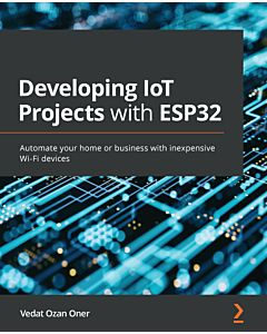 Developing IoT Projects with ESP32