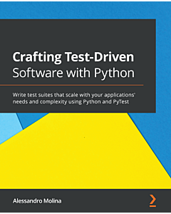 Crafting Test-Driven Software with Python