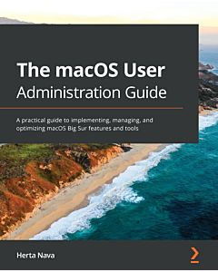 Hands-On macOS User Administration Guide