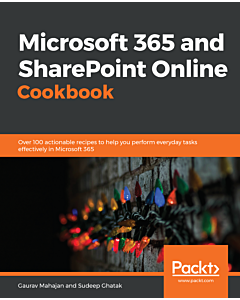 Microsoft 365 and SharePoint Online Cookbook