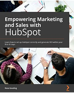 Empowering Marketing and Sales with HubSpot