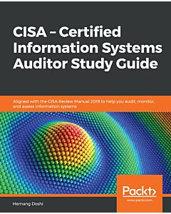 CISA – Certified Information Systems Auditor Study Guide
