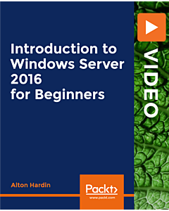 Introduction to Windows Server 2016 for Beginners [Video]