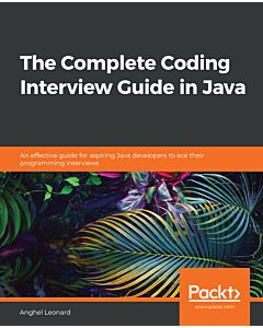 The Complete Coding Interview Guide in Java