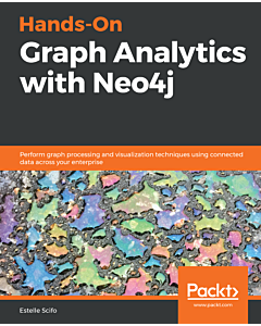Hands-On Graph Analytics with Neo4j