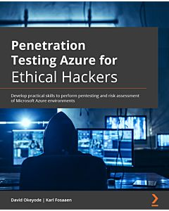Penetration Testing Azure for Ethical Hackers