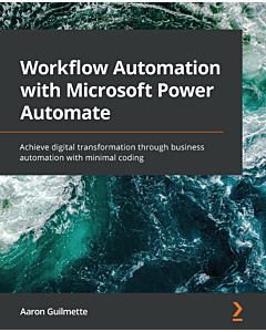 Workflow Automation with Microsoft Power Automate
