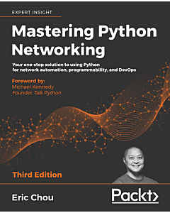 Mastering Python Networking - Third Edition