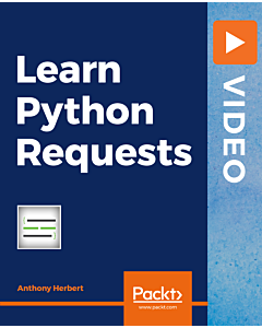 Learn Python Requests [Video]