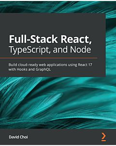 Full-Stack React, TypeScript, and Node