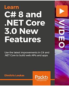 C# 8 and .NET Core 3.0 New Features [Video]