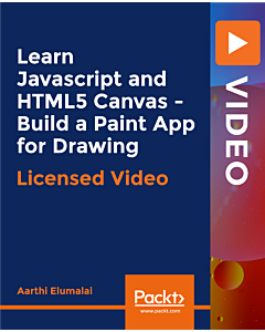 Learn Javascript and HTML5 Canvas - Build a Paint App for Drawing [Video]