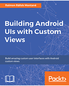 Building Android UIs with Custom Views