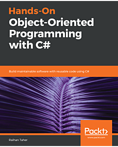 Hands-On Object-Oriented Programming with C#