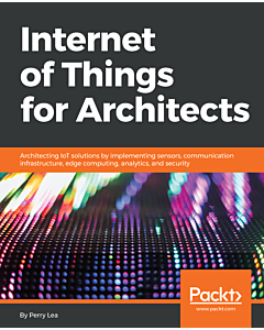 Internet of Things for Architects